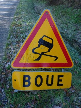 Boo! Boue - mud: a constant presence at the moment.