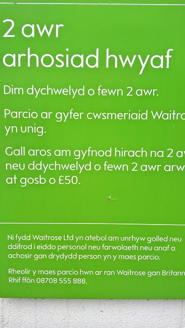 Even Waitrose supermarket says it in Welsh before English.