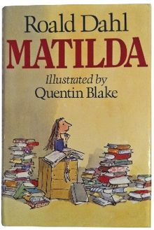 Roald Dahl's Matilda,illustrated by Quentin Blake (Wikimedia Commons)